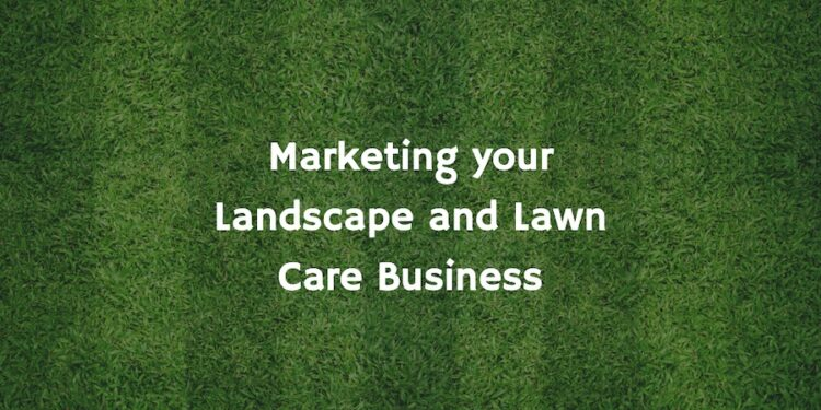 market your lawn care business